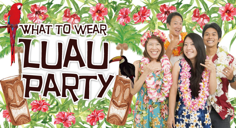 What To Wear To A Luau
