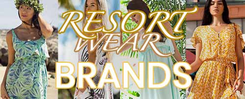 Resort Wear Brands
