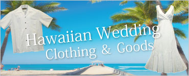 Hawaiian Wedding Clothing & Goods