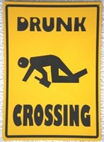 Drunk Crossing Tin Sign