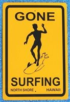 Gone Surfing Tin Sign