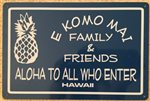 Welcome Pineapple Tin Sign