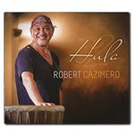 [CD] Robert Cazimero Hula 2