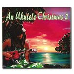 [CD] Various Artists An Ukulele Christmas 2