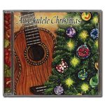 [CD] Various Artists An Ukulele Christmas